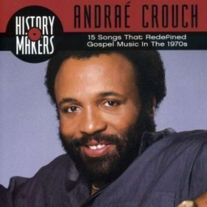 Andrae Crouch. Image: Sparrow Records (2003)